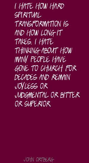 John Ortberg's quote #6