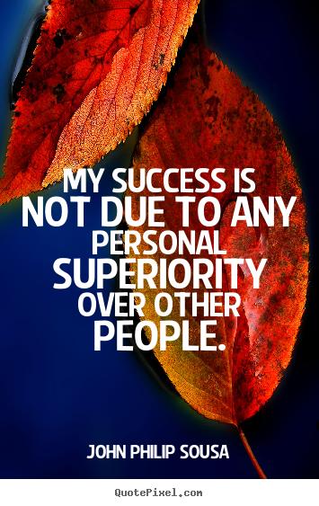 John Philip Sousa's quote #5