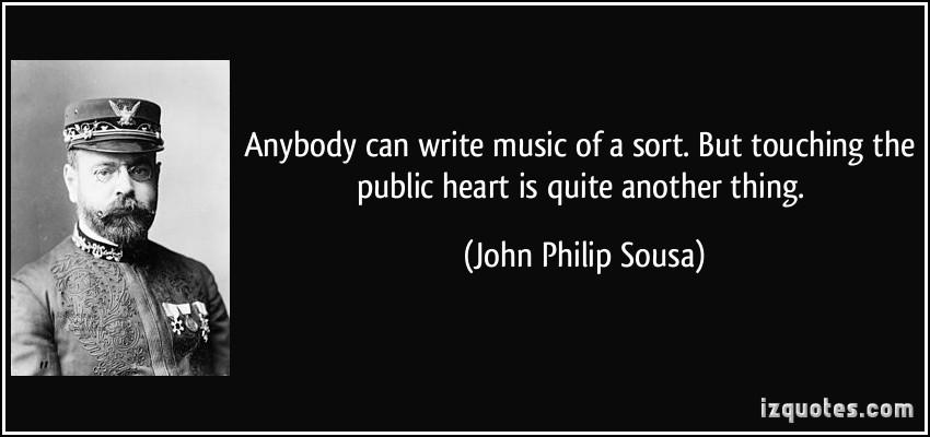 John Philip Sousa's quote #7