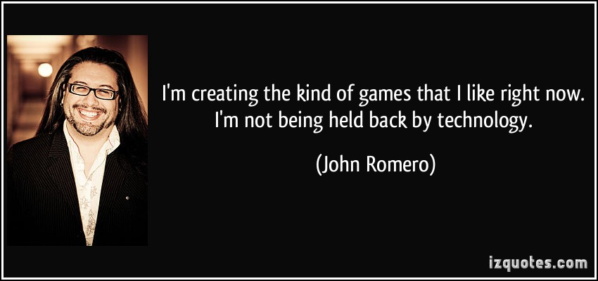John Romero's quote #2