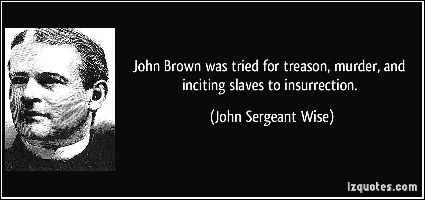 John Sergeant Wise's quote #1