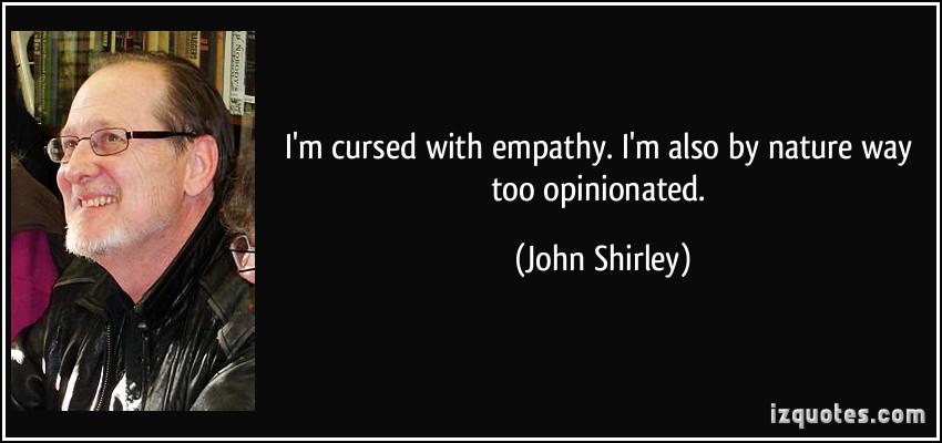 John Shirley's quote #1