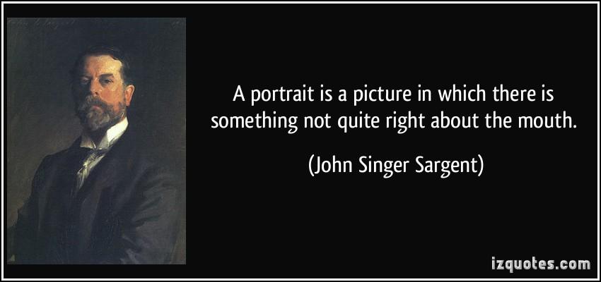John Singer Sargent's quote #1