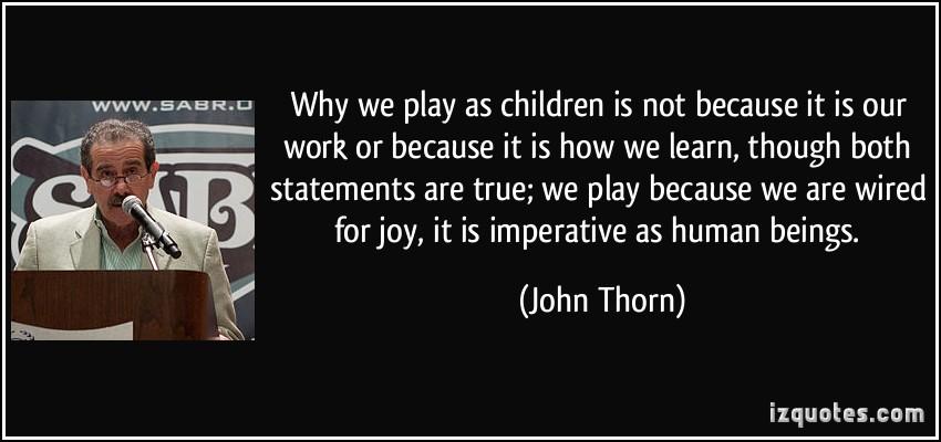 John Thorn's quote #1