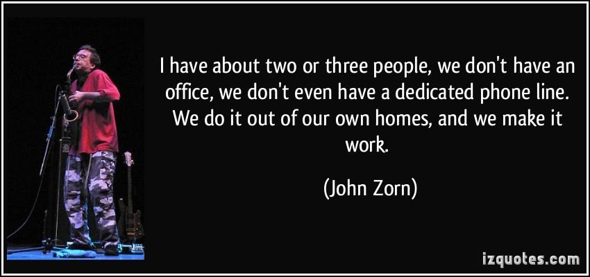 John Zorn's quote #4