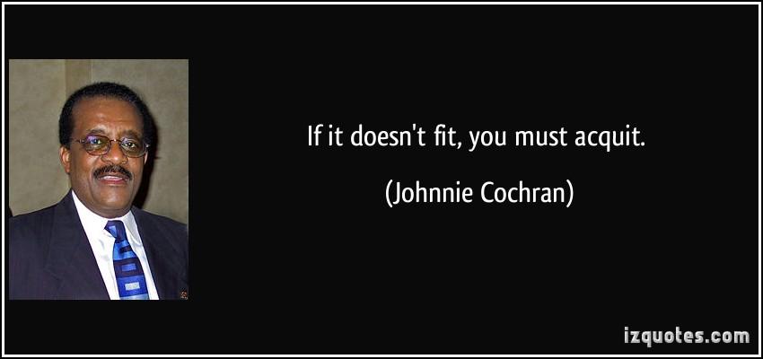 Johnnie Cochran's quote #1