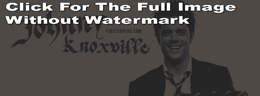 Johnny Knoxville's quote #3