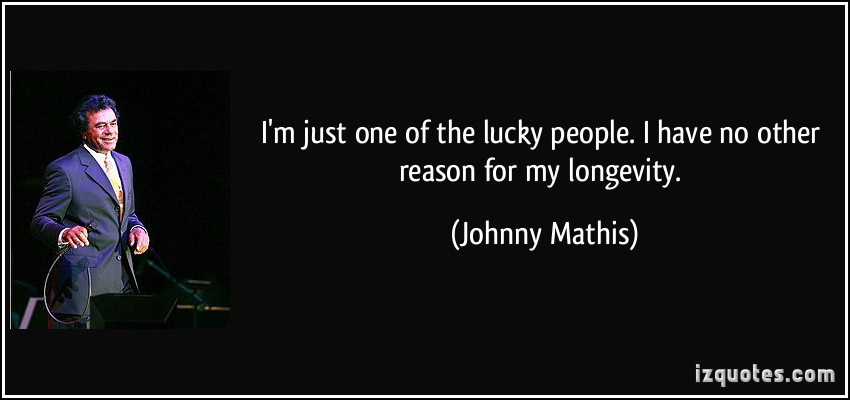 Johnny Mathis's quote #6