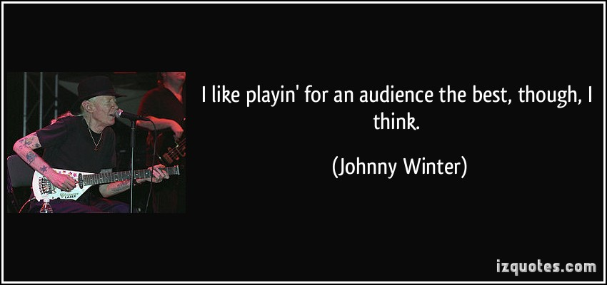 Johnny Winter's quote #1