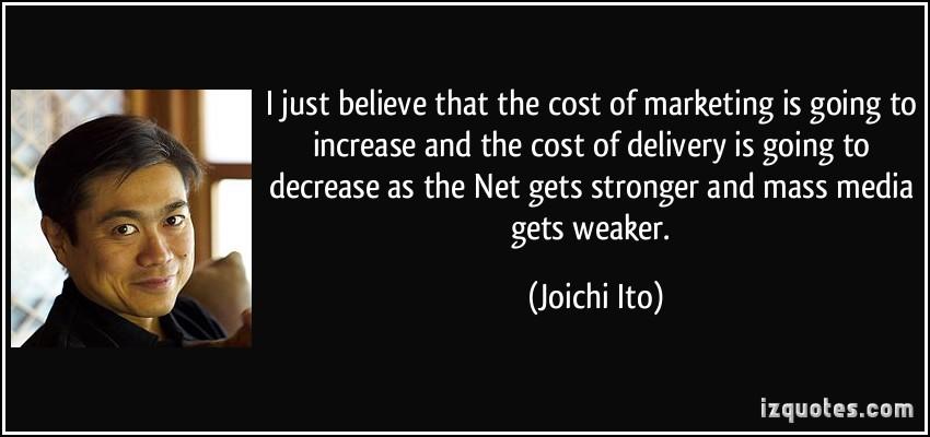 Joichi Ito's quote #2
