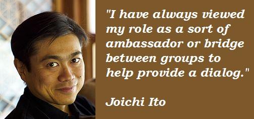 Joichi Ito's quote #6