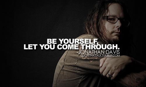 Jonathan Davis's quote #1