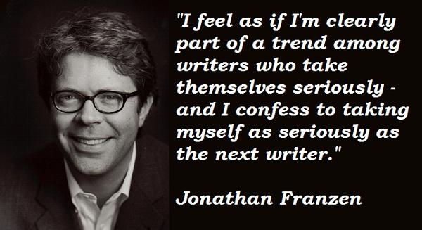 Jonathan Franzen's quote #8