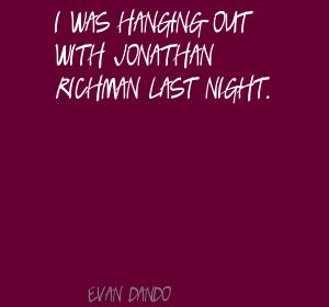 Jonathan Richman's quote #3