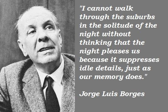 Jorge Luis Borges's quote #1