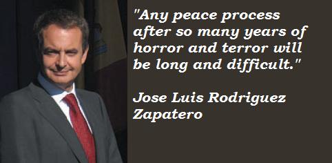 Jose Luis Rodriguez Zapatero's quote #1