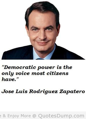 Jose Luis Rodriguez Zapatero's quote #7