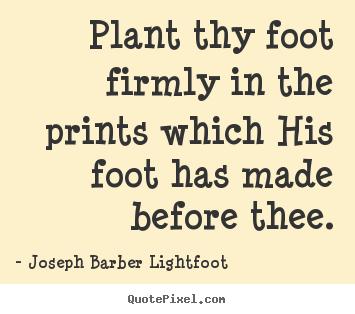 Joseph Barber Lightfoot's quote #5