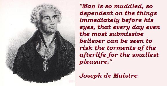 Joseph de Maistre's quote #1