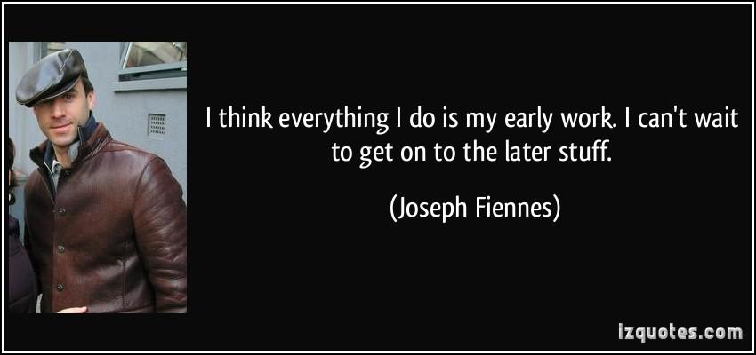 Joseph Fiennes's quote #6