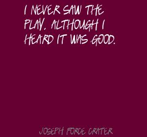 Joseph Force Crater's quote #2