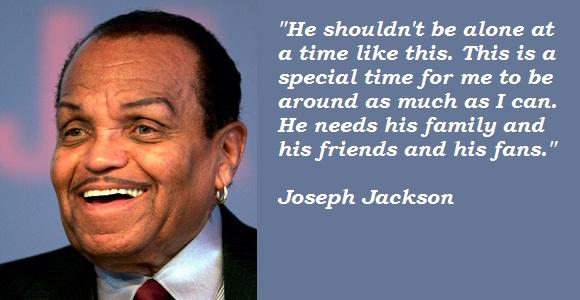 Joseph Jackson's quote #7