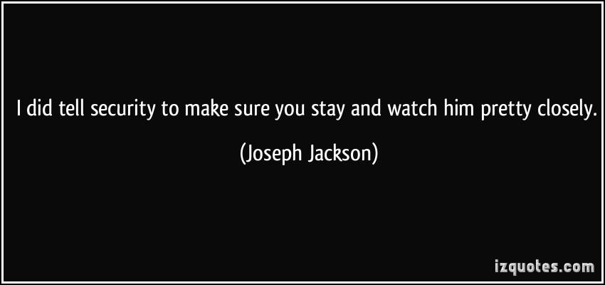 Joseph Jackson's quote #6