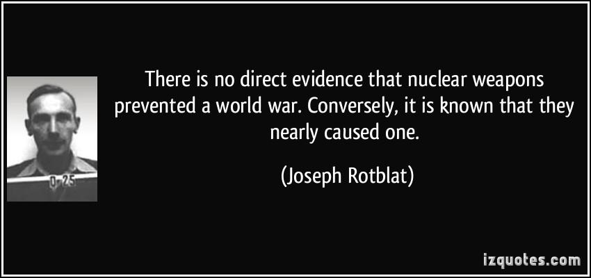 Joseph Rotblat's quote #1