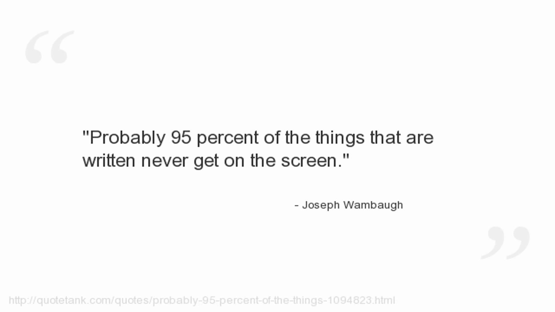 Joseph Wambaugh's quote #7