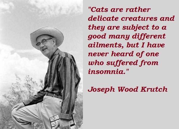 Joseph Wood Krutch's quote #2