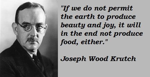 Joseph Wood Krutch's quote #4