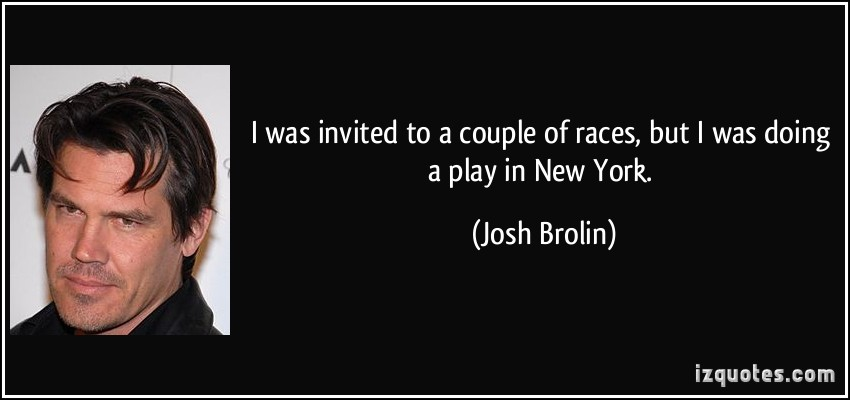 Josh Brolin's quote #1