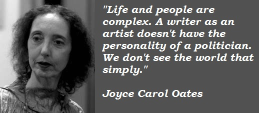Joyce Carol Oates's quote #6