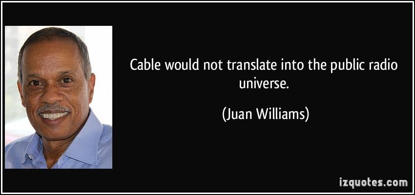 Juan Williams's quote #1