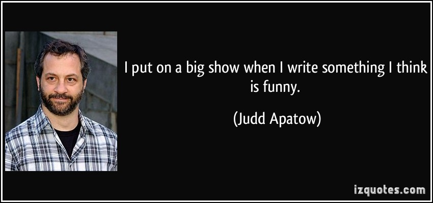 Judd Apatow's quote #6