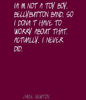 Juice Newton's quote #5