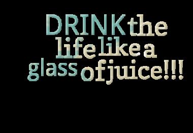 Juice quote #2
