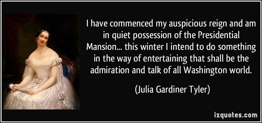 Julia Gardiner Tyler's quote #2