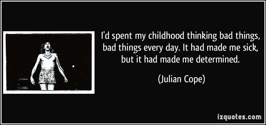 Julian Cope's quote #4