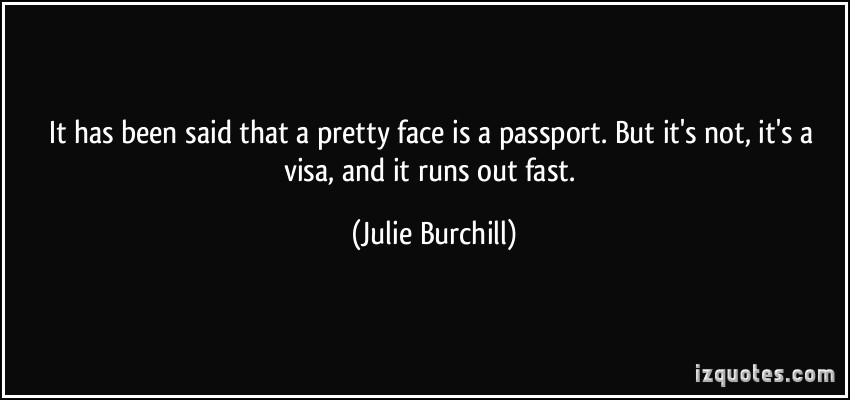 Julie Burchill's quote #7