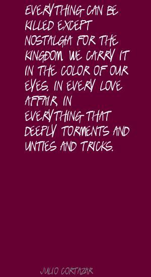 Julio Cortazar's quote #7