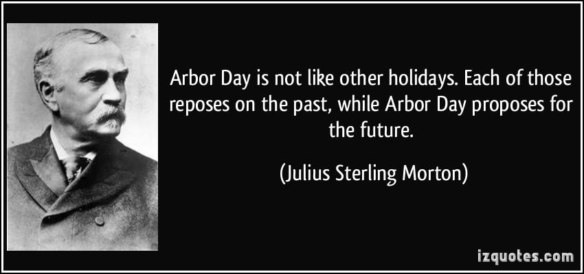 Julius Sterling Morton's quote #2