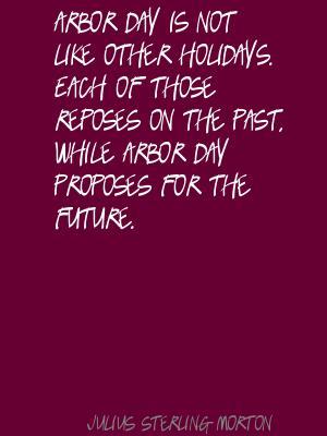 Julius Sterling Morton's quote #5