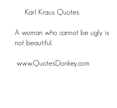 Karl Kraus's quote #5