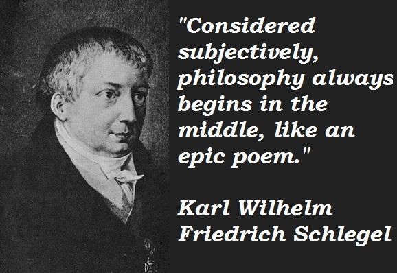Karl Wilhelm Friedrich Schlegel's quote #1