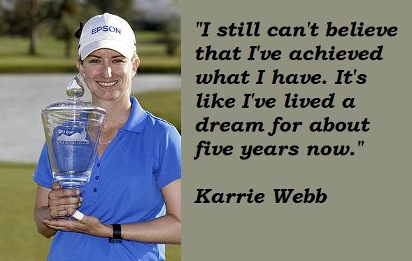 Karrie Webb's quote #4