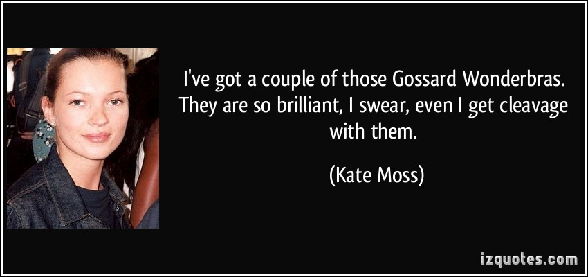 Kate Moss's quote #6