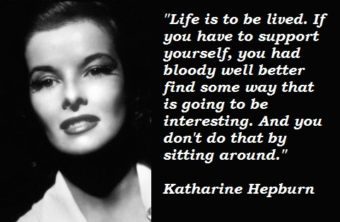 Katharine Hepburn's quote #4