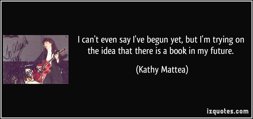 Kathy Mattea's quote #2