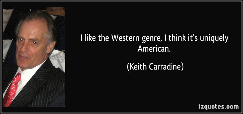 Keith Carradine's quote #1